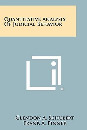 Quantitative Analysis of Judicial Behavior