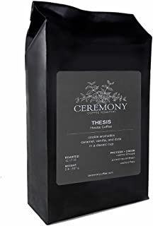 Ceremony Coffee Roasters - Thesis House Blend - Specialty Whole Bean or Ground Coffee- 2lb Bag (Whole Bean)