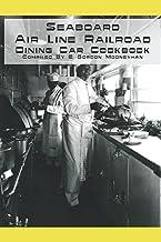 The Seaboard Air Line Railroad Dining Car Cookbook