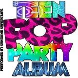 Teen Pop Party Album