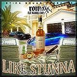 Like Stunna (feat. Magnola Chop) [Explicit]