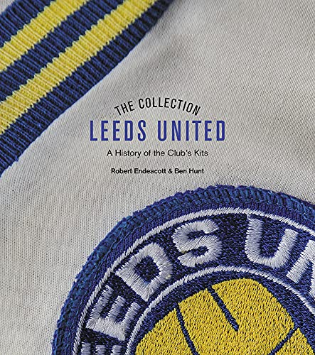 The Leeds United Collection: A History of the Club's Kits
