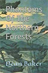 Phantoms Of The Northern Forests Kindle Edition