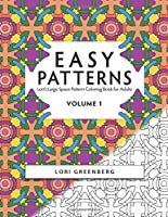 Easy Patterns (Lori's Large Space Coloring Books for Adults)