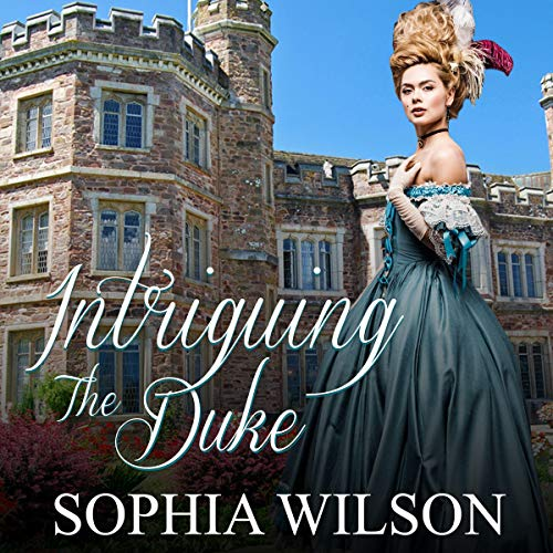 Couverture de Intriguing the Duke
