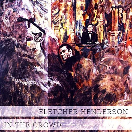 Fletcher Henderson & His Orchestra, The Dixie Stompers
