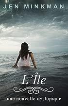 L'Île (L'Île Trilogie t. 1) (French Edition)