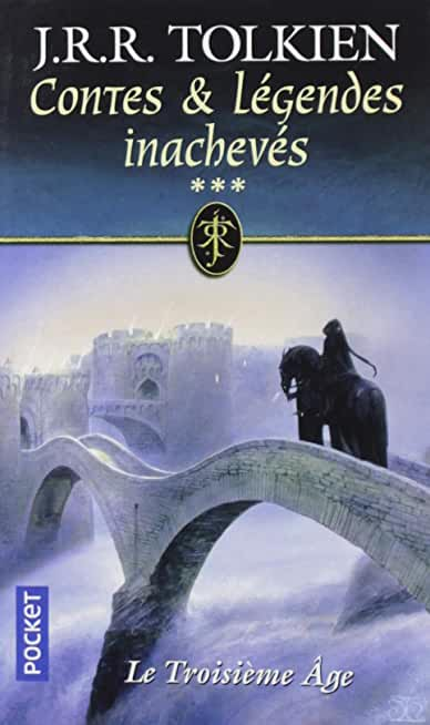 Contes et légendes inachevés, Tome 3 : Le troisième âge