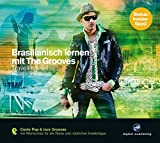Brasilianisch lernen mit The Grooves: Travelling.Coole Pop & Jazz Grooves / Audio-CD mit Booklet (The Grooves digital publishing)