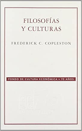 Filosofias Y Culturas/ Philosophies and Cultures