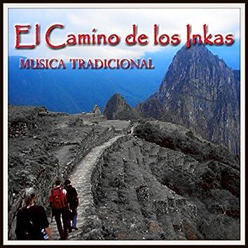 El Camino de los Inkas