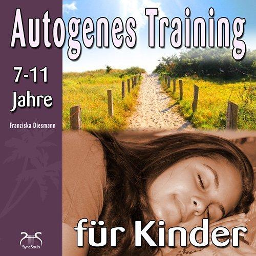 Autogenes Training für Kinder - Entspannung, mehr Ausgeglichenheit und Ruhe - Hörbuch