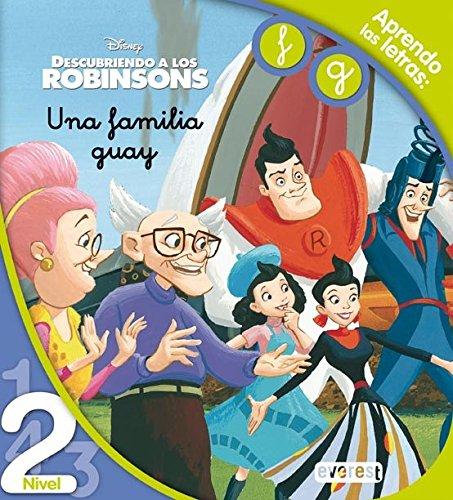 Descubriendo a los Robinsons. Una familia guay. Lectura Nivel 2: Aprendo las letras: f, g. (Leo con Disney)