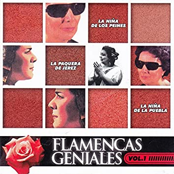 Flamencas Geniales, Vol. 1