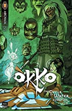 Okko: The Cycle of Water #4 (of 4) (Okko Vol. 1: The Cycle of Water)