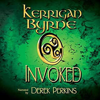 Invoked     The Moray Druids, Book 1-3              By:                                                                                                                                 Kerrigan Byrne                               Narrated by:                                                                                                                                 Derek Perkins                      Length: 7 hrs and 29 mins     65 ratings     Overall 4.3