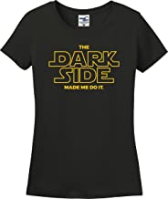 Utopia Sport The Dark Side Made Me Do It Ladies T-Shirt (S-3X)