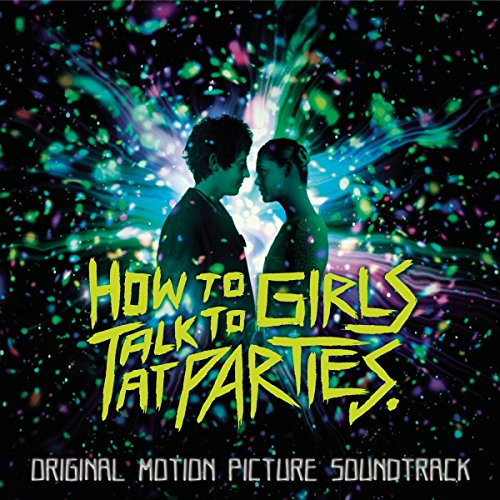 Ost: How to Talk to Girls at P