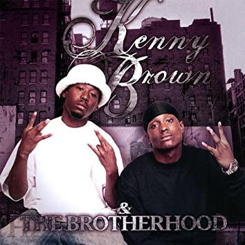 Kenny Brown and the Brotherhood
