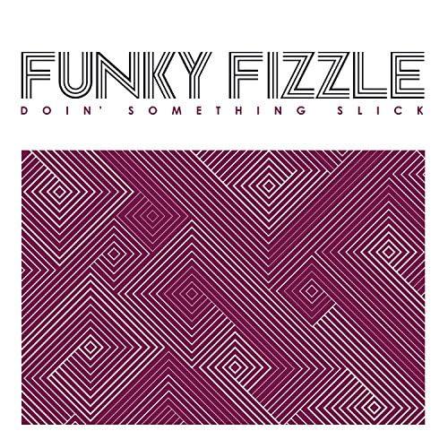 Funky Fizzle