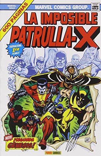 La Imposible Patrulla-X 1. ¡Segunda Génesis! (Gold - Imposible Patrulla X)