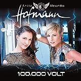 Songtexte von Geschwister Hofmann - 100.000 Volt