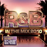R & B in the Mix 2010