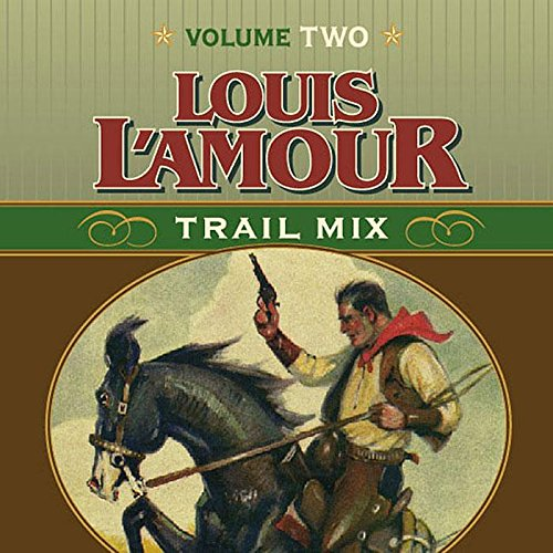 Trail Mix Volume Two: Mistakes Can Kill You, the Nester and the Piute, Trail to Pie Town, Big Medicine.