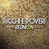 Reunion Ricchi E