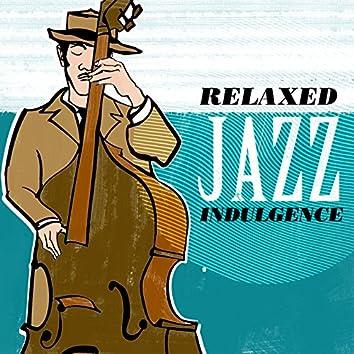 Relaxed Jazz Indulgence