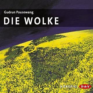 Die Wolke                   Autor:                                                                                                                                 Gudrun Pausewang                               Sprecher:                                                                                                                                 Wolf Frass,                                                                                        Céline Fontanges                      Spieldauer: 48 Min.     40 Bewertungen     Gesamt 3,8