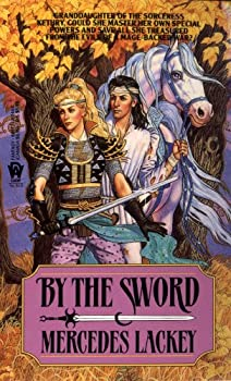 By the Sword by Mercedes Lackey science fiction and fantasy book and audiobook reviews