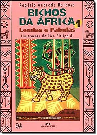 Bichos da África 1: Lendas e Fábulas