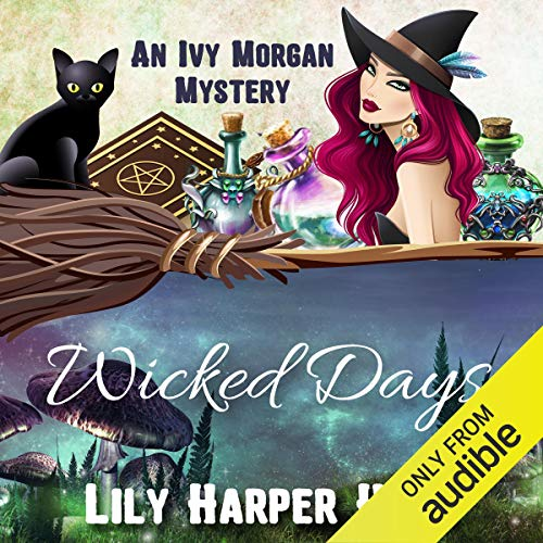 Wicked Days Audiobook By Lily Harper Hart cover art