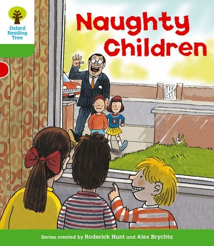 Oxford Reading Tree: Level 2: Patterned Stories: Naughty Childrenの詳細を見る