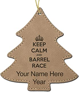 LaserGram Faux Leather Christmas Ornament, Keep Calm and Barrel Race, Personalized Engraving Included (Light Brown Tree)