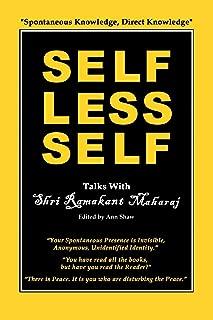 Selfless Self: Talks with Shri Ramakant Maharaj