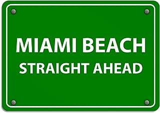 Miami Beach Straight Ahead Traffic Sign Aluminum Weatherproof Metal Sign Horizontal Street Signs