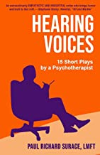 Hearing Voices: 15 Short Plays by a Psychotherapist
