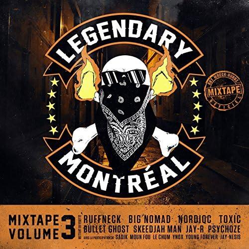Legendary feat. Ruffneck, Big Nomad, Nordiqc, Toxic, Bullet Ghost, Skeedjah Man, Jay-R & Psychoze