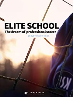 Elite School | The dream of professional soccer