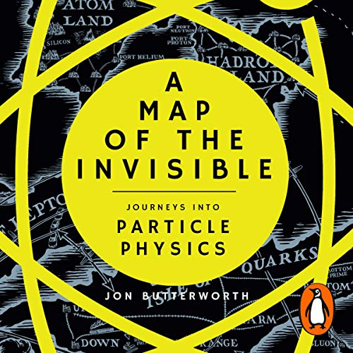 A Map of the Invisible     Journeys into the Heart of Particle Physics              De :                                                                                                                                 Jon Butterworth                               Lu par :                                                                                                                                 Wayne Forester                      Durée : 6 h et 34 min     Pas de notations     Global 0,0