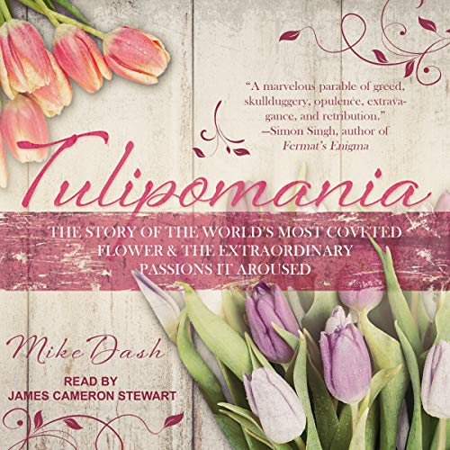 Tulipomania audiobook cover art