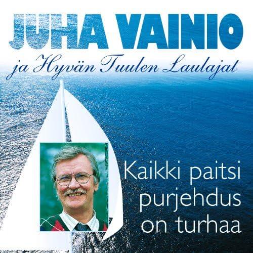 Juha Vainio & Hyvän Tuulen Laulajat