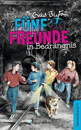 Fünf Freunde in Bedrängnis - DB 04: Sammelband 04: Fünf Freunde im Zeltlager/Fünf Freunde geraten in Schwierigkeiten
