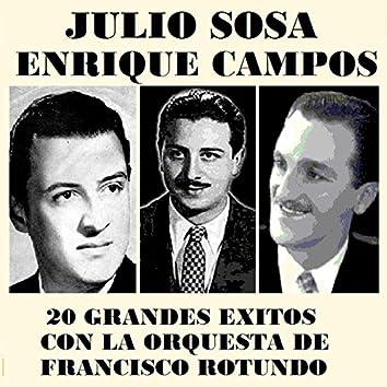 Julio Sosa y Enrique Campos - 20 Grandes exitos con la orquesta de Francisco Rotundo