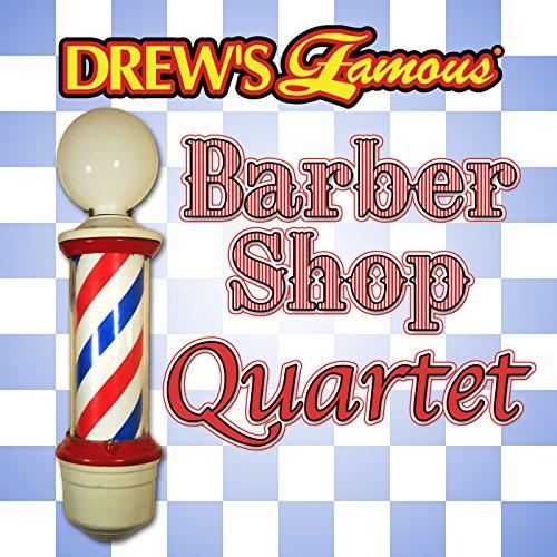 Drew's Famous Barber Shop Quartet