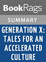 Summary & Study Guide Generation X: Tales for an Accelerated Culture by Douglas Coupland