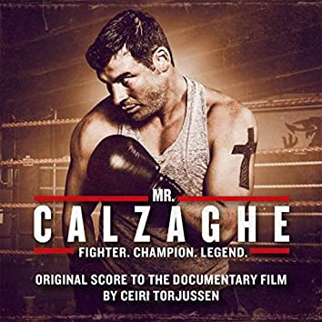 Mr. Calzaghe (Original Score to the Documentary Film)