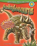 Ankylosaurus (Smithsonian Prehistoric Zone (Paperback))